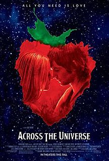 <i>Across the Universe</i> (film) 2007 film directed by Julie Taymor