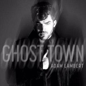 Ghost Town (Adam Lambert song) - Image: Adam Lambert Ghost Town