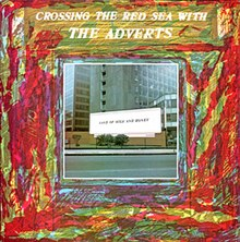 Adverts - Crossing The Red Sea With The Adverts album cover.jpg