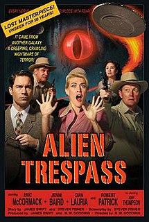 <i>Alien Trespass</i> 2009 film by R. W. Goodwin