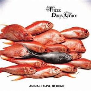 Animal I Have Become - Image: Animalihavebecome