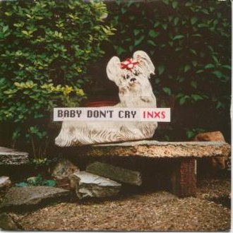 Baby Don't Cry (INXS song) - Image: Babydon'tcry