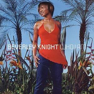 Who I Am (Beverley Knight album) - Image: Bev Knight Who I Am