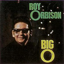 Big O - Roy Orbison.jpg