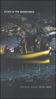 <i>Crystal Days: 1979–1999</i> 2001 box set by Echo & the Bunnymen