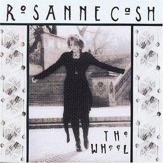 The Wheel (Rosanne Cash album) - Image: Cashthewheel