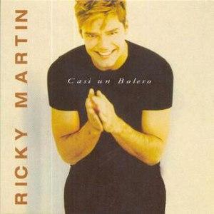 Casi un Bolero - Image: Casi un Bolero single by Ricky Martin
