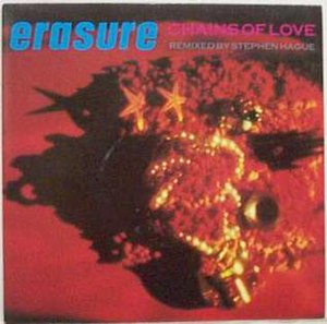 Chains of Love (Erasure song) - Image: Chains of Love (Erasure song)