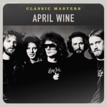 Classic Masters (April Wine album cover).png
