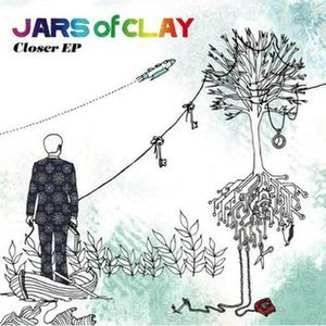 Closer (Jars of Clay EP) - Image: Closer ep