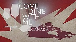 Come dine with me Canada.jpg