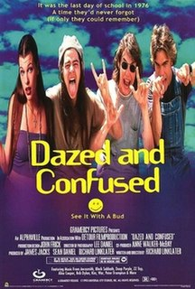 <i>Dazed and Confused</i> (film) 1993 film by Richard Linklater