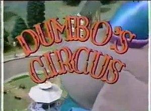 Dumbo's Circus - Image: Dumbo's Circus