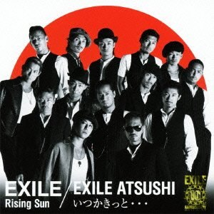 Itsuka Kitto... - Image: Exile Rising Sun Itsuka