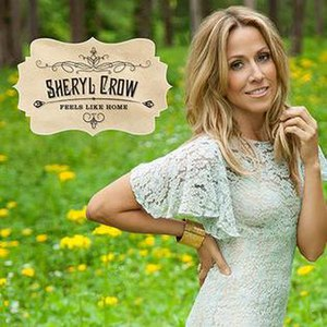 Feels Like Home (Sheryl Crow album) - Image: Feels Like Home album cover 2013