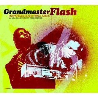 Salsoul Jam 2000 - Image: Grandmaster Flash Mixing Bullets and Firing Joints