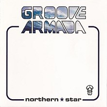 Groove Armada - Northern Star.jpg