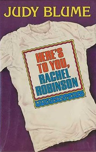Here's to You, Rachel Robinson - First edition