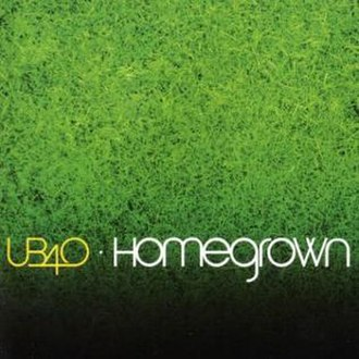 Homegrown (UB40 album) - Image: Homegrown ub 40