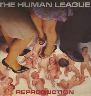 <i>Reproduction</i> (album) 1979 studio album by The Human League