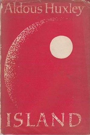 Island (Huxley novel) - First US edition  (Harper and Brothers)