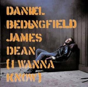 James Dean (I Wanna Know) - Image: Jamesdeandb
