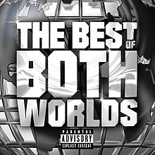 The best of both worlds jay z and r kelly album wikipedia studio album by jay z and r kelly malvernweather Choice Image