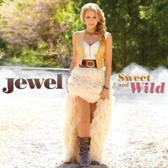 Sweet and Wild - Image: Jewel sweet and wild