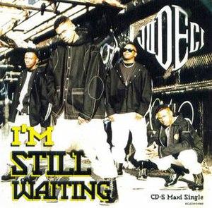 I'm Still Waiting (Jodeci song) - Image: Jodeci I'm Still Waiting Single