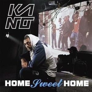 Home Sweet Home (Kano album) - Image: Kano hsh