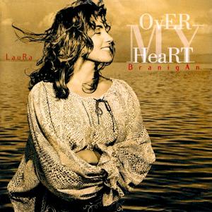 Over My Heart - Image: Laura Branigan Over My Heart