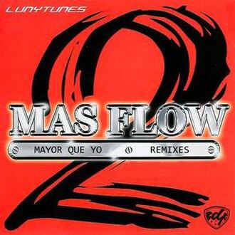 Mayor Que Yo - Image: Luny Tunes Mayor Que Yo