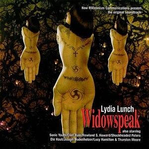 Widowspeak (album) - Image: Lydia Lunch Widowspeak