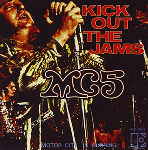 Kick Out the Jams (song) - Image: MC5 Kick Out the Jams 1969 single