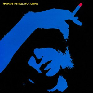 The Ballad of Lucy Jordan - Image: Marianne Faithfull The Ballad of Lucy Jordan single