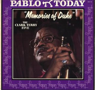 <i>Memories of Duke</i> 1980 studio album by The Clark Terry Five