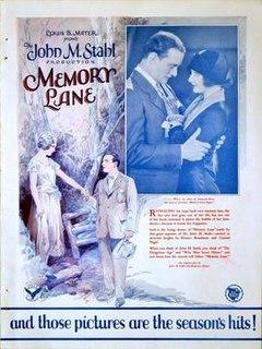 <i>Memory Lane</i> (1926 film) 1926 film by John M. Stahl