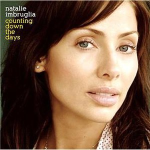 Counting Down the Days (song) - Image: Natalie Imbruglia Counting Down the Days (single CD1)