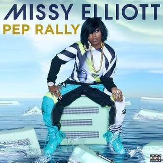 Pep Rally (song) - Image: Pep Rally