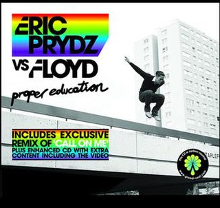 Proper Education 2007 single by Eric Prydz and Pink Floyd