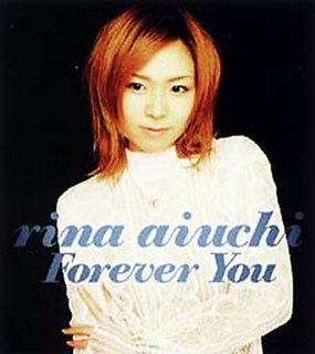 Forever You ~Eien ni Kimi to~ 2002 single by Rina Aiuchi