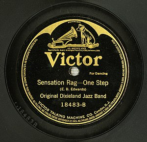 "Sensation Rag - ""Sensation Rag"" by the Original Dixieland Jazz Band released in 1918 as Victor 78, 18483-B."