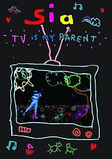 Sia, TV Is My Parent cover.jpg