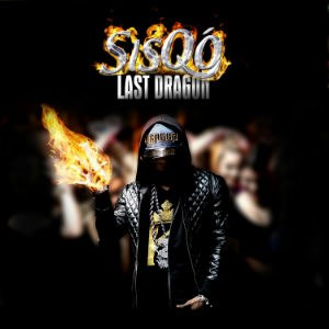 Last Dragon - Image: Sisqó Last Dragon