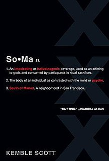 <i>SoMa</i> (novel) book by Kemble Scott