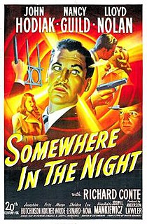 <i>Somewhere in the Night</i> (film) 1946 film by Joseph L. Mankiewicz