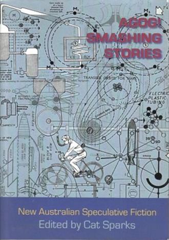 Agog! Smashing Stories - Agog! Smashing Stories first edition cover.