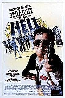 <i>Straight to Hell</i> (film) 1987 film by Alex Cox