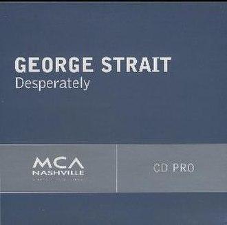 Desperately (Bruce Robison song) - Image: Strait Desperately