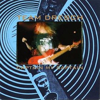 Captain My Captain - Image: Team Dresch Captain My Captain Front Cover